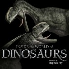 Inside the World of Dinosaurs - narrated by Stephen Fry